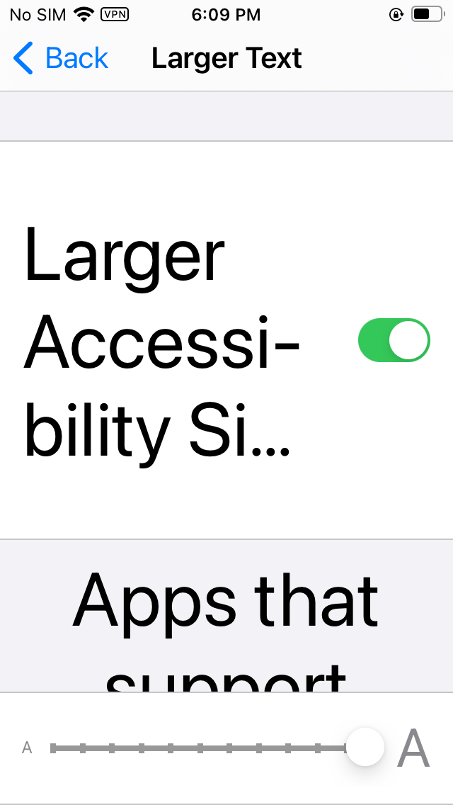 iOS font settings scaled all the way up