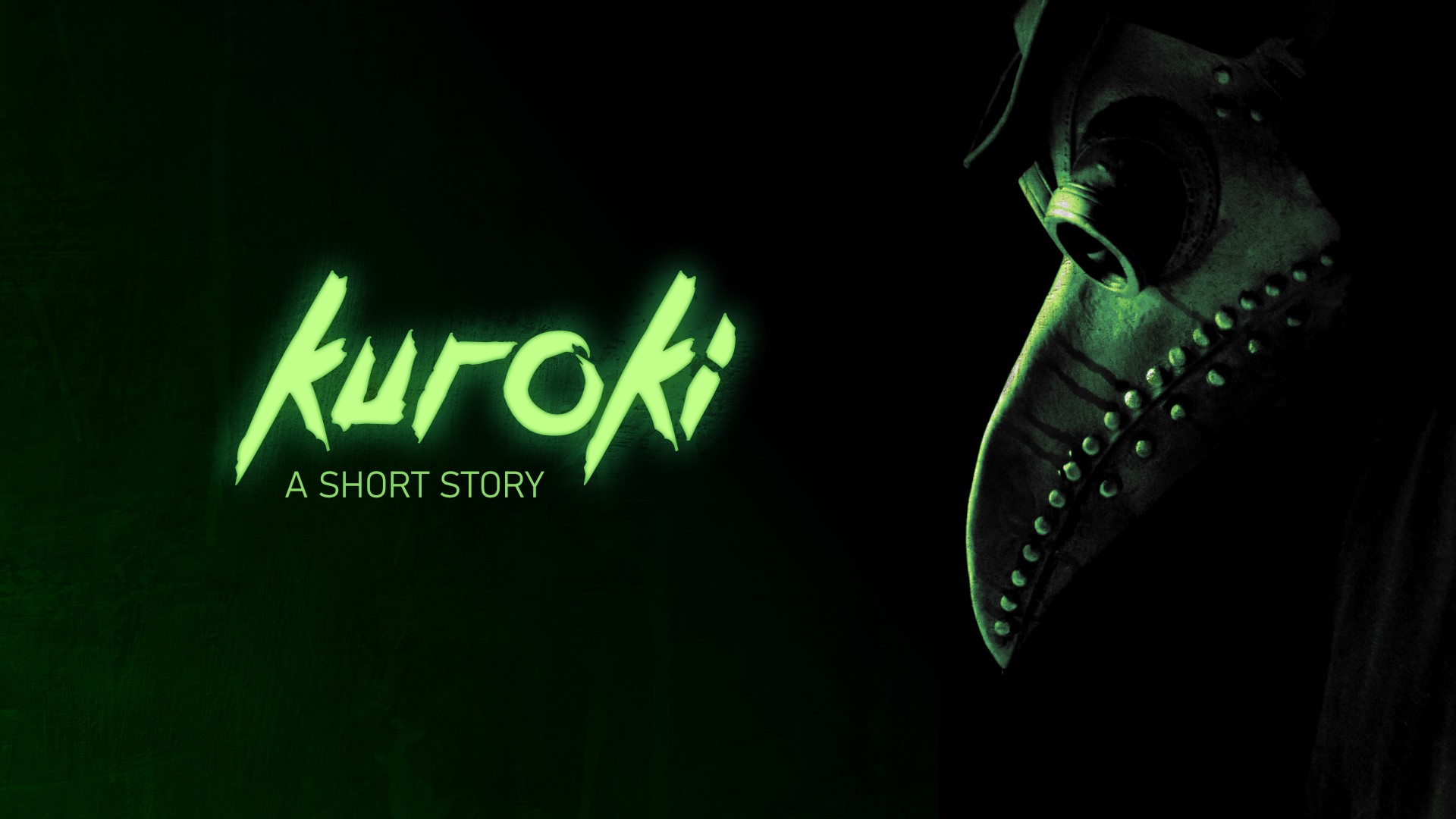 Kuroki - A short story cover shot with green glowing text and a plague doctor mask in the shadows